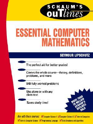 Essential Computer Math By Lipschutz, Seymour